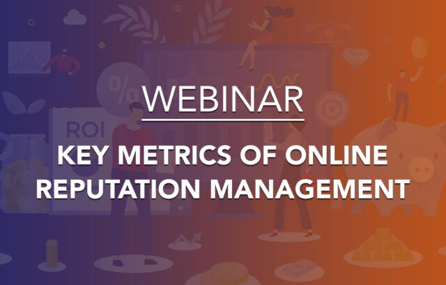 webinar-key-metrics-reputation-management